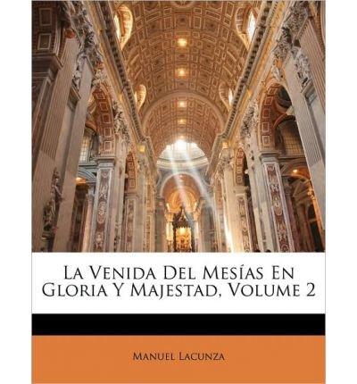 La Venida del Mes as En Gloria y Majestad, Volume 2 (Paperback)(Spanish) - Common
