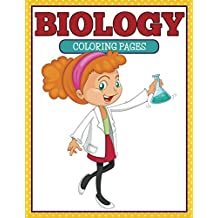 Biology Coloring Book: Coloring Books for Kids