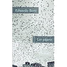 Los pájaros (Voces/ Literatura nº 26) (Spanish Edition)