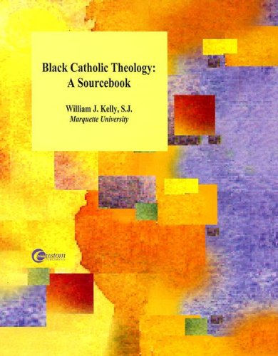 Black Catholic Theology: A Sourcebook
