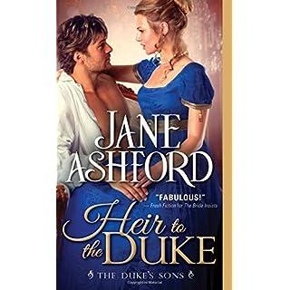 Heir to the Duke (The Duke's Sons) by Jane Ashford (2016-01-05)