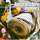 Abstract Afro Journey [Us Import]