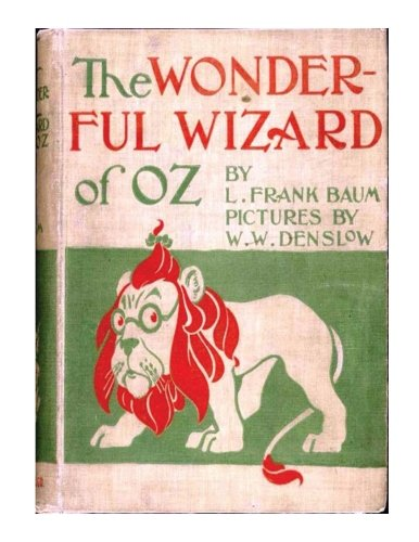 The Wonderful Wizard Of Oz (With Pictures)