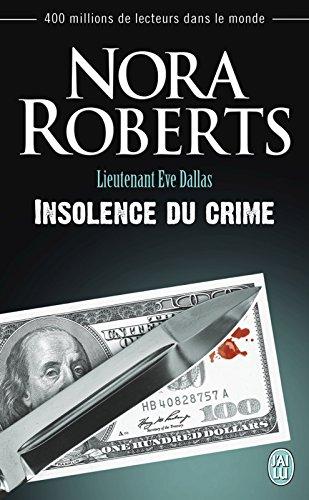 lieutenant-eve-dallas-tome-37-insolence-du-crime