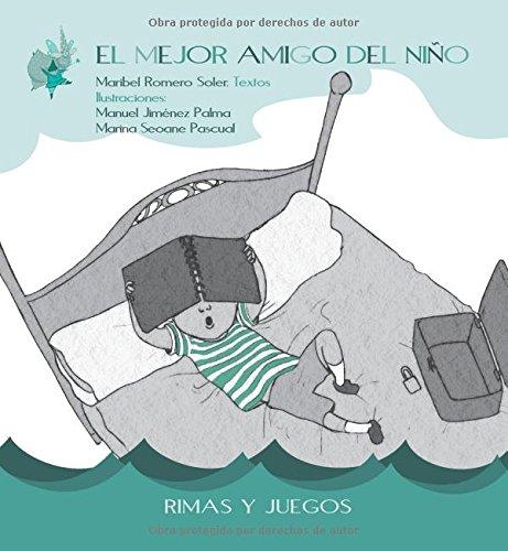 El Mejor Amigo del Niño por Maribel Romero