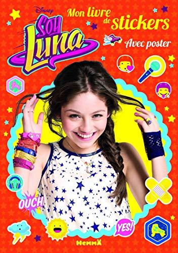 Disney Soy Luna - Mon livre de stickers + Poster T2