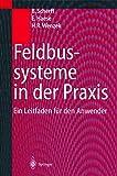 Feldbussysteme in der Praxis: Ein Leitfaden für den Anwender