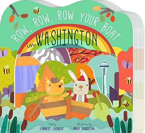 Row, Row, Row Your Boat in Washington (Row, Row, Row Your Boat Regional Board Books)