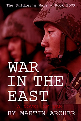war-in-the-east-an-intense-and-exciting-military-novel-about-natos-ground-air-and-naval-involvement-