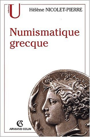 Numismatique grecque by Hélène Nicolet-Pierre (2002-06-18) par Hélène Nicolet-Pierre