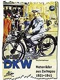 DKW Motorräder aus Zschopau 1921-1945
