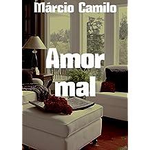Amor mal (Portuguese Edition)