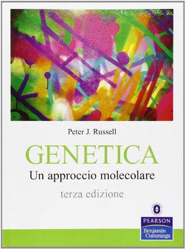 Genetica. Un approccio molecolare