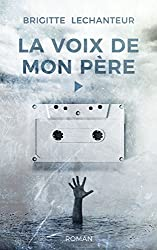 LA VOIX DE MON PÈRE (Biasotto)
