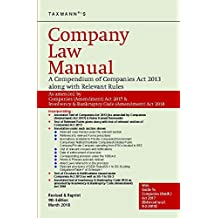 Company Law Manual - A Compendium of Companies Act 2013 along with Relevant Rules (9th Edition, Jan 2018)