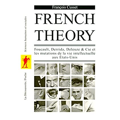 French Theory (POCHES SCIENCES t. 209)
