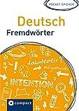 Deutsch Fremdwörter (Pocket Spicker) -