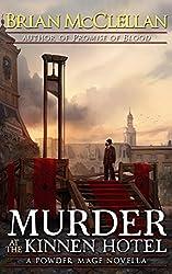 Murder at the Kinnen Hotel: A Powder Mage Novella (Powder Mage series) (English Edition)