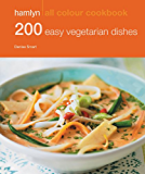 200 Easy Vegetarian Dishes: Hamlyn All Colour Cookbook (English Edition)