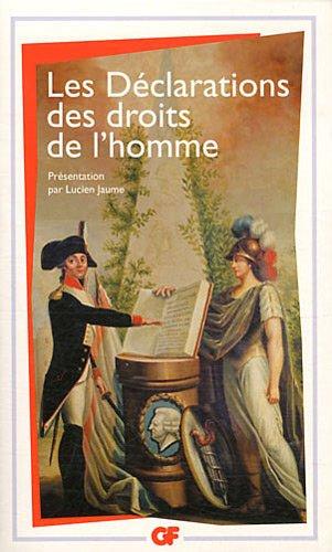 Les Déclarations des droits de l'homme : (Du Débat de 1789-1793 au Préambule de 1946) par Lucien Jaume