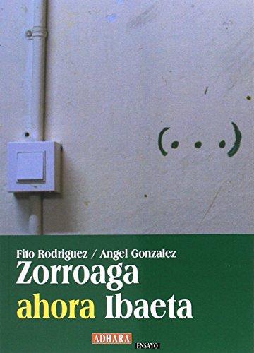 Zorroaga ahora Ibaeta por Adolfo Bornaetxea Rodríguez, A. González