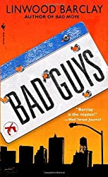 Bad Guys (Zack Walker) by Linwood Barclay (2006-05-03)