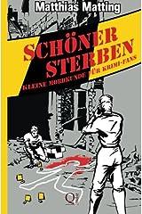 Schöner Sterben - Kleine Mordkunde für Krimifans Taschenbuch