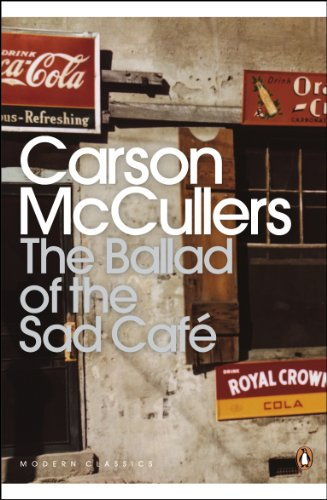 The Ballad of the Sad Café: Wunderkind; The Jockey; Madame Zilensky and the King of Finland; The Sojourner; A Domestic Dilemma; A Tree, A Rock, A Cloud (Penguin Modern Classics)