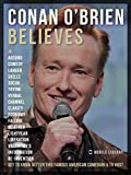 Conan O'Brien Believes - Conan O'Brien Quotes: Get to know this amazing comedian and TV host (Motivational & Inspirational Quotes) (English Edition)