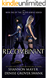 Recombinant (The Blood Borne Series Book 1) (English Edition)