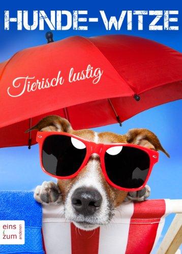 Buch-Tipp: Hunde-Witze: Tierisch lustig!