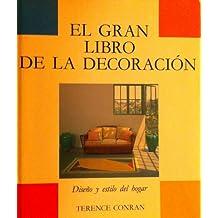 Gran libro de LA DECORACIÓN (La decoración en el hogar)
