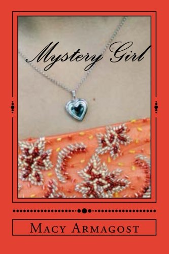 Mystery Girl: Two Girls... Two Stories... One Connection