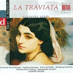 """La Traviata, Act III: """"Nimm hier, das ist ein Bild von mir"""""""