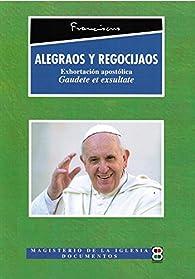 Alegraos y Regocijaos par Papa Francisco