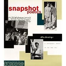 Snapshot Poetics: Allen Ginsberg's Photographic Memoir of the Beat Era by Allen Ginsberg (1993-10-01)