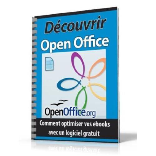 Découvrir et Travailler avec Open Office