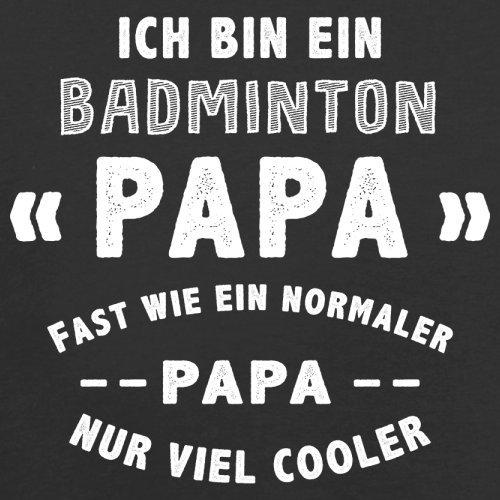 Ich bin ein Badminton Papa - Herren T-Shirt - 13 Farben Schwarz