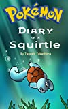 #6: Pokemon: Diary of a Squirtle