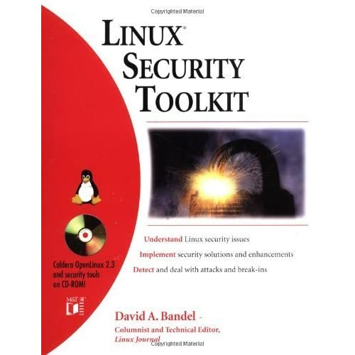 Linux? Security Toolkit by Bandel, David A. (2000) Paperback