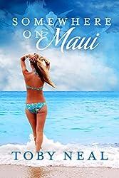 Somewhere on Maui: A Somewhere Series Romance (English Edition)