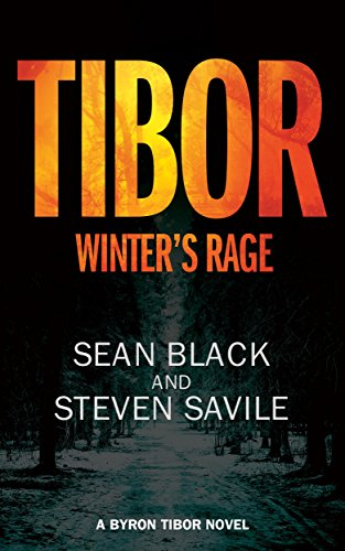 Tibor: Winter's Rage Byron (Byron Tibor Book 3)