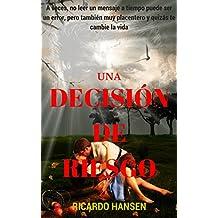 Una decisión de riesgo: Cuento erótico (Spanish Edition)