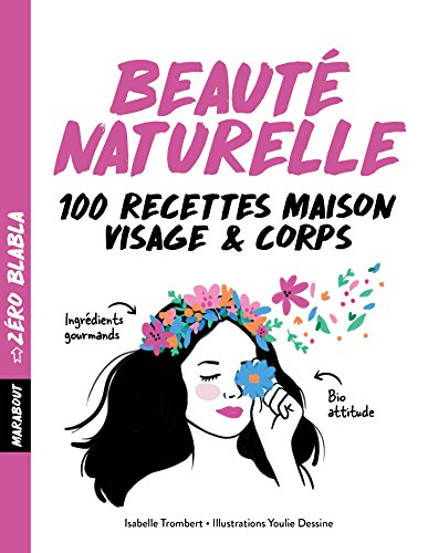Zéro blabla - Beauté naturelle (Santé) por Isabelle Trombert
