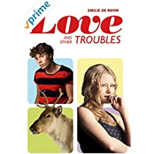 Love and other Troubles