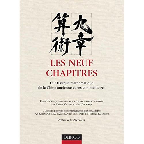 Les neuf chapitres - Le classique mathématique de la Chine ancienne et ses commentaires