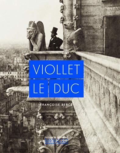 Viollet-le-Duc par  Francoise Berce