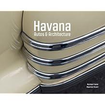 Havana : autos and architecture