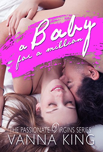 Amazon Free e-Books Download: A BABY FOR A MILLION (The Passionate Virgins Book 3) FB2