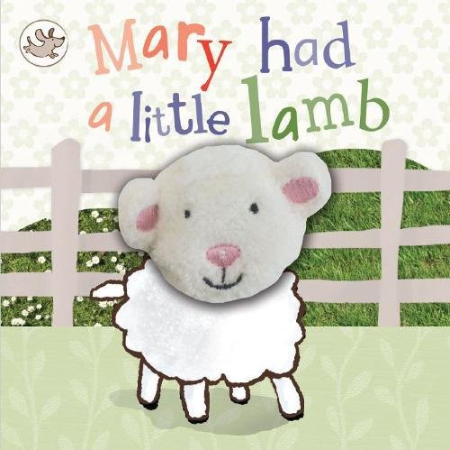 Little Learners Mary Had a Little Lamb Finger Puppet Book (Little Learners Finger Puppet)